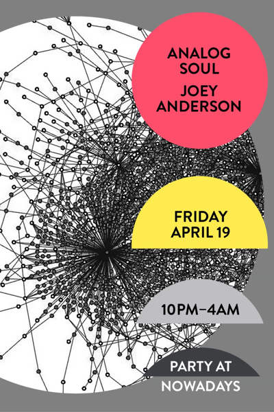 Party: Analog Soul and Joey Anderson